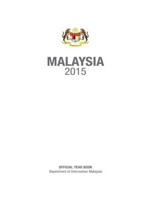 MALAYSIA 2015 (English Version) by Bahagian Penerbitan Dasar Negara from Jabatan Penerangan Malaysia in General Academics category