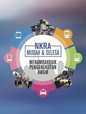 NKRA MUDAH & SELESA MENAMBAHBAIK PENGANGKUTAN AWAM 2016 by Bahagian Penerbitan Dasar Negara from Jabatan Penerangan Malaysia in General Academics category
