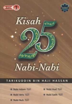 Kisah 25 Nabi Siri 1 by Tarikuddin bin Haji Hassan from Jahabersa & Co in Islam category