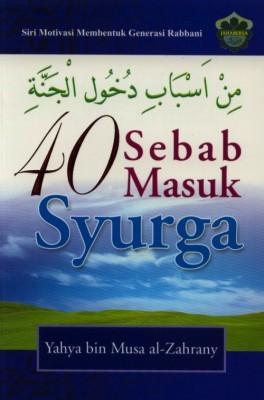 40 Sebab Masuk Syurga by Yahya Bin Musa Al-Zahrany from Jahabersa & Co in Islam category