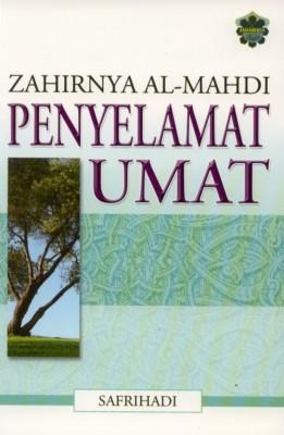 Zahirnya Al-Mahdi Penyelamat Umat by Safrihadi from Jahabersa & Co in Islam category