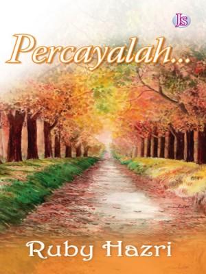 Percaya by Ruby Hazri from Jemari Seni Sdn. Bhd. in Romance category