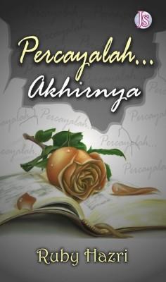 Percaya Akhirnya by Ruby Hazri from Jemari Seni Sdn. Bhd. in Romance category