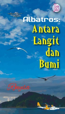 Albatros: Antara Langit dan Bumi by Rnysa from Jemari Seni Sdn. Bhd. in General Novel category