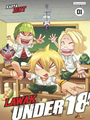 Lawak Under 18 - 01 by Zint from KADOKAWA GEMPAK STARZ SDN BHD in Comics category