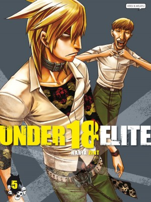UNDER 18: ELITE 05 by Zint from KADOKAWA GEMPAK STARZ SDN BHD in Comics category
