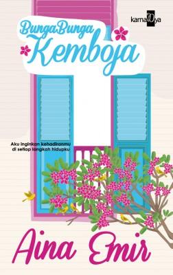 Bunga-bunga Kemboja by Aina Emir from Aina Emir in Romance category