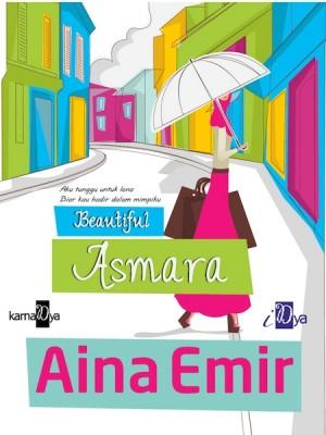 Beautiful Asmara by Aina Emir from Aina Emir in Romance category