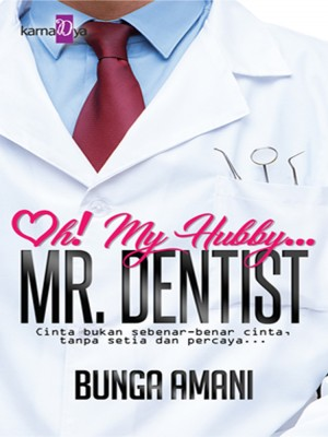 Oh! My Hubby Mr. Dentist