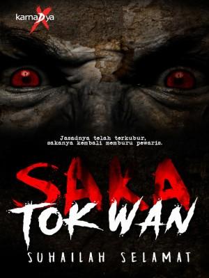 Saka Tok Wan by Suhailah Selamat from KarnaDya Publishing Sdn Bhd in General Novel category