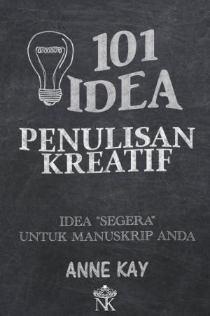 101 Idea Penulisan Kreatif by Anne Kay from Karya Noura Enterprise in Motivation category