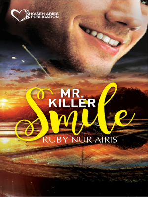 Mr Killer Smile by Ruby Nur Iris from Kaseh Aries Publication Sdn Bhd in Romance category