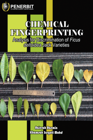 Chemical Fingerprinting Analysis for Discrimination of Ficus Deltoidea Jack Varieties by Azierah Azemah, Khamsah Suryati Mohd from BookCapital in General Academics category