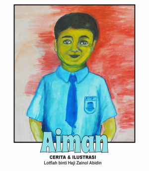 Aiman by Lotfiah Binti Hj Zainol Abidin from BookCapital in Children category