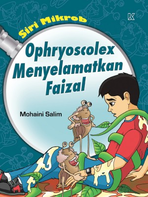 Ophrysocolex Menyelamatkan Faizal by Mohaini Salim from K PUBLISHING SDN BHD in Children category