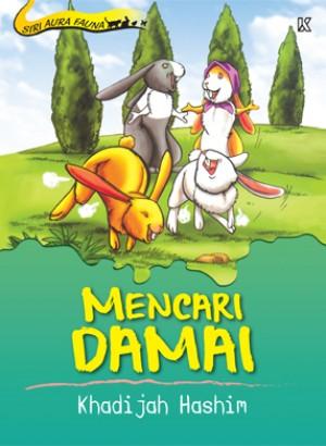 Mencari Damai by Khadijah Hashim from K PUBLISHING SDN BHD in Children category