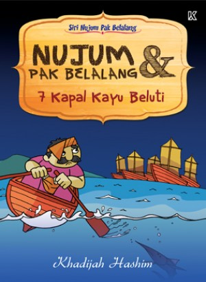 Nujum Pak Belalang & 7 Kapal Kayu Beluti by Khadijah Hashim from K PUBLISHING SDN BHD in Children category
