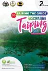 Buku Panduan Pelancongan Taiping Edisi Kedua @ Taiping The Guide 2nd Edition - text