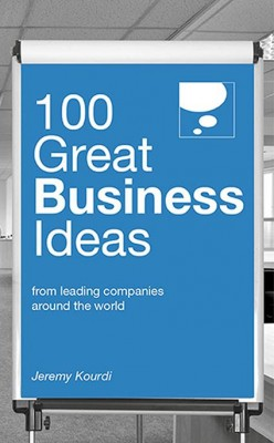 100 Great Business Ideas by Jeremy Kourdi from Marshall Cavendish International (Asia) Pte Ltd in Business & Management category