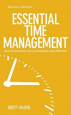 BSS: Essential Time Management by Brett Hilder from Marshall Cavendish International (Asia) Pte Ltd in Business & Management category