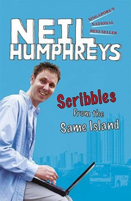 Scribbles from the Same Island by Neil Humphreys from Marshall Cavendish International (Asia) Pte Ltd in General Novel category