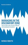 BSS: Managing in the Discomfort Zone