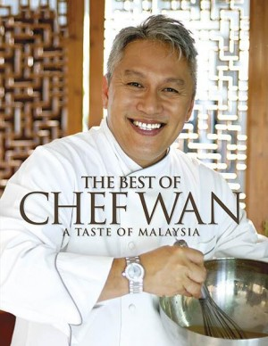 The Best of Chef Wan by Chef Wan from Marshall Cavendish International (Asia) Pte Ltd in Recipe & Cooking category