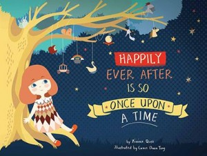 Happily Ever After Is So Once Upon a Time by Yixian Quek from Marshall Cavendish International (Asia) Pte Ltd in Children category
