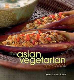 The Asian Vegetarian Cookbook by Azrah Kamala Shashi from Marshall Cavendish International (Asia) Pte Ltd in Recipe & Cooking category