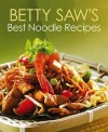 Betty Saw's Best Noodle Recipes - text
