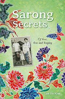 Sarong Secrets by Lee Su Kim from Marshall Cavendish International (Asia) Pte Ltd in General Novel category