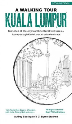 A Walking Tour Kuala Lumpur (2nd Edition) by Gregory Bryne Bracken from Marshall Cavendish International (Asia) Pte Ltd in Travel category