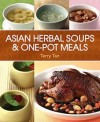 Asian Herbal Soups & One-Pot Meals - text