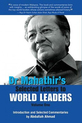 Dr Mahathir's Selected Letters to World Leaders-Volume 1 by Tun Dr Mahathir Mohamad from Marshall Cavendish International (Asia) Pte Ltd in History category