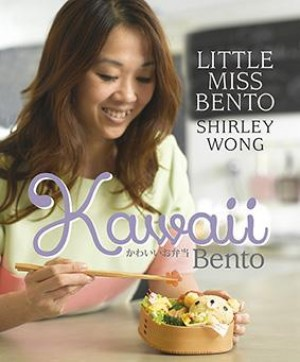 Kawaii Bento by Shirley Wong from Marshall Cavendish International (Asia) Pte Ltd in Recipe & Cooking category