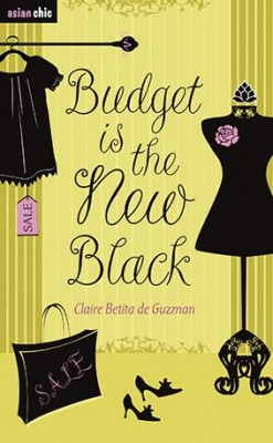 Budget is the New Black by Claire Betita de Guzman from Marshall Cavendish International (Asia) Pte Ltd in Chick-Lit category