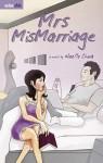 Mrs Mismarriage