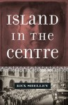 Island in the Centre - text