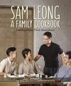 Sam Leong: A Family Cookbook - text
