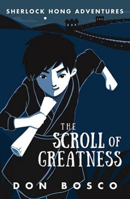Sherlock Hong: The Scroll of Greatness by Don Bosco from Marshall Cavendish International (Asia) Pte Ltd in Children category