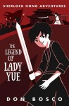 Sherlock Hong: The Legend of Lady Yue - text
