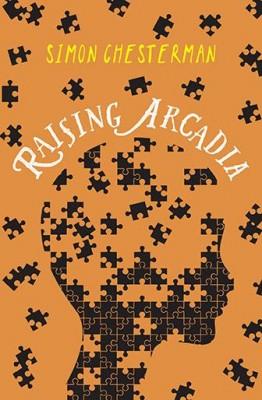 Raising Arcadia by Simon Chesterman from Marshall Cavendish International (Asia) Pte Ltd in Teen Novel category