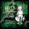 Hello Goodbye Little Island - text