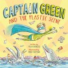 Captain Green and the Plastic Scene - text