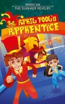 The April Fool's Apprentice-The Summer Revelry - text