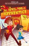 The April Fool's Apprentice-The Scavenger's Scheme