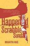 It Happened on Scrabble Sunday