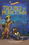 The Plano Adventures: Trouble in Murktown - text