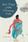 Last Days of the Morning Calm - text