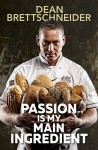 Passion is My Main Ingredient - text